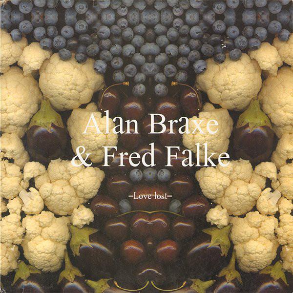 Alan Braxe & Fred Falke - Love Lost