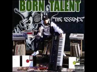 Born Talent - Used To Be