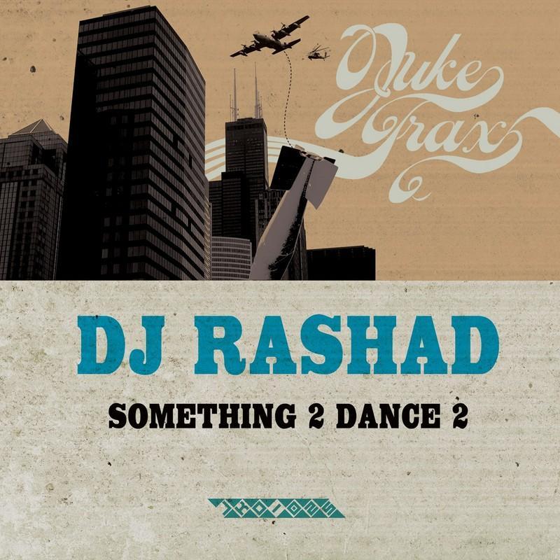 DJ Rashad - Duffle Bag Juke