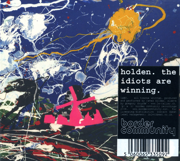 James Holden - Idiot