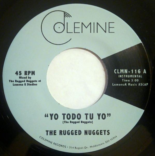 The Rugged Nuggets - Yo Todo Tu Yo
